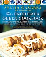 The Enchilada Queen Cookbook af Sylvia Casares
