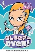 Sleepover! (Go, Girl!)
