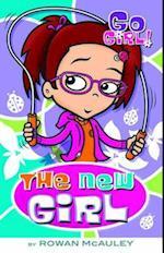 The New Girl (Go, Girl!)