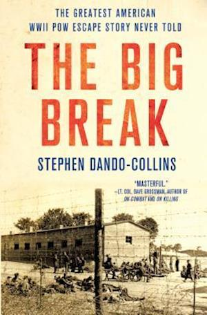 Bog, hardback The Big Break af Stephen Dando-collins