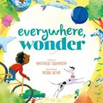 Everywhere, Wonder