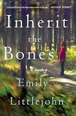 Inherit the Bones (Detective Gemma Monroe Novels, nr. 1)
