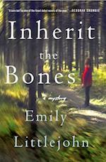 Inherit the Bones (Detective Gemma Monroe Novels)