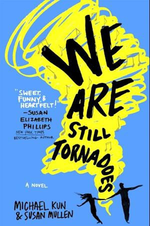 We Are Still Tornadoes af Michael Kun, Susan Mullen