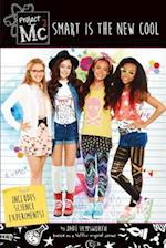 Smart Is the New Cool (Project Mc2)