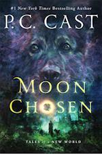 Moon Chosen (Tales of a New World)