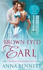 My Brown-Eyed Earl