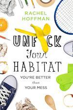 Unfuck Your Habitat af Rachel Hoffman
