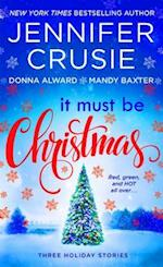 It Must Be Christmas af Jennifer Crusie, Donna Alward, Mandy Baxter