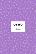 Trust (Osho, Insights for a New Way of Living)