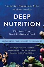 Deep Nutrition af Catherine Shanahan