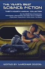 The Year's Best Science Fiction Thirty-Fourth Annual Collection (YEAR'S BEST SCIENCE FICTION)