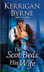 Scot Beds His Wife af Kerrigan Byrne