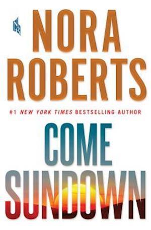 Bog, hardback Come Sundown af Nora Roberts