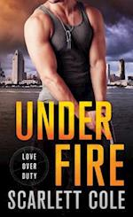 Under Fire (Love over Duty)