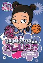 Basketball Blues (Go, Girl!)