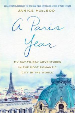 Bog, hardback A Paris Year af Janice Macleod