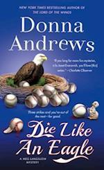 Die Like an Eagle (Meg Langslow Mysteries)