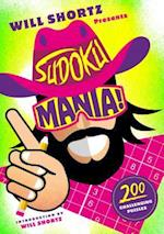 Will Shortz Presents Sudoku Mania! (Will Shortz Presents)