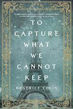 To Capture What We Cannot Keep