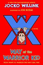 Way of the Warrior Kid (Way of the Warrior Kid)