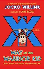 Way of the Warrior Kid (Way of the Warrior Kid, nr. 01)