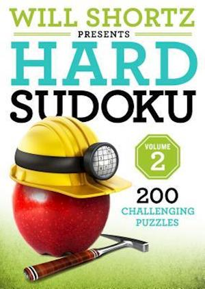 Will Shortz Presents Hard Sudoku Volume 2
