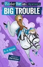 Big Trouble (Friday Barnes)
