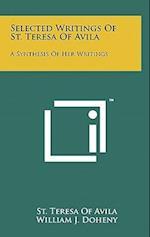 Selected Writings of St. Teresa of Avila
