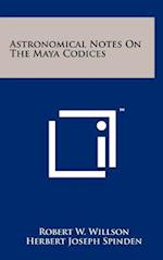 Astronomical Notes on the Maya Codices af Robert W. Willson