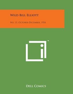 Bog, paperback Wild Bill Elliott af Dell Comics