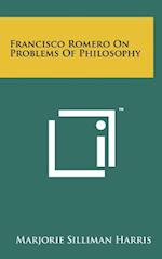 Francisco Romero on Problems of Philosophy af Marjorie Silliman Harris