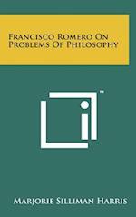 Francisco Romero on Problems of Philosophy af Marjorie Silliman Harris