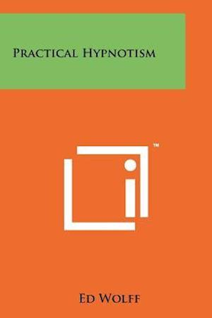 Practical Hypnotism