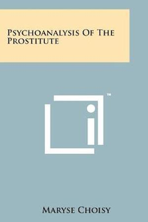 Psychoanalysis of the Prostitute