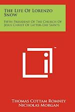 The Life of Lorenzo Snow af Thomas Cottam Romney