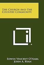 The Church and the Country Community af Edwin Vincent O'Hara