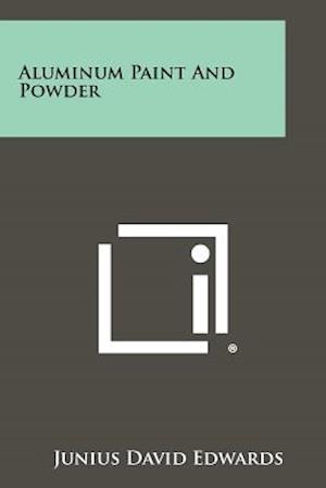 Aluminum Paint and Powder