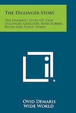 The Dillinger Story af Ovid Demaris