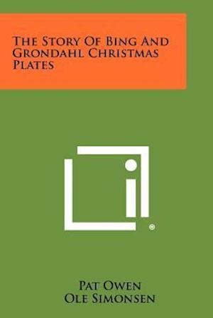 The Story of Bing and Grondahl Christmas Plates