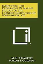 Papers from the Department of Marine Biology of the Carnegie Institution of Washington, V23 af Marcus I. Goldman, M. N. Bramlette, N. R. Smith