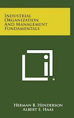 Industrial Organization and Management Fundamentals