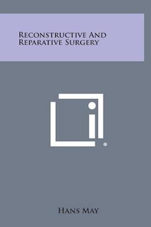 Reconstructive and Reparative Surgery