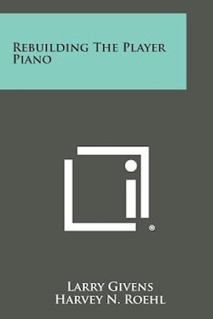 Rebuilding the Player Piano