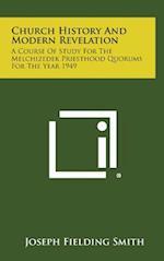 Church History and Modern Revelation af Joseph Fielding Smith