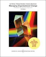 Managing Organizational Change:  A Multiple Perspectives Approach (College Ie Overruns)