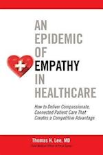 An Epidemic of Empathy in Healthcare