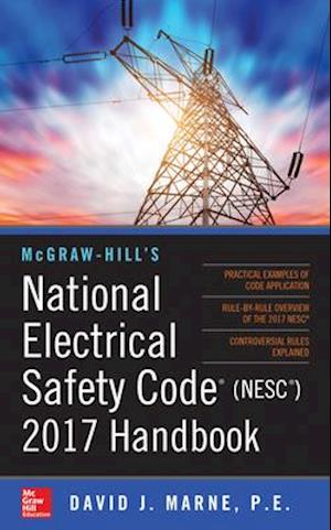McGraw-Hill s National Electrical Safety Code 2017 Handbook af David Marne