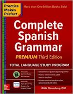 Practice Makes Perfect: Complete Spanish Grammar, Premium Third Edition (NTC Foreign Language)