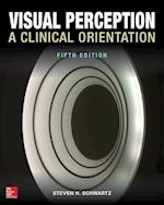 Visual Perception:  A Clinical Orientation, Fifth Edition (Optometry)